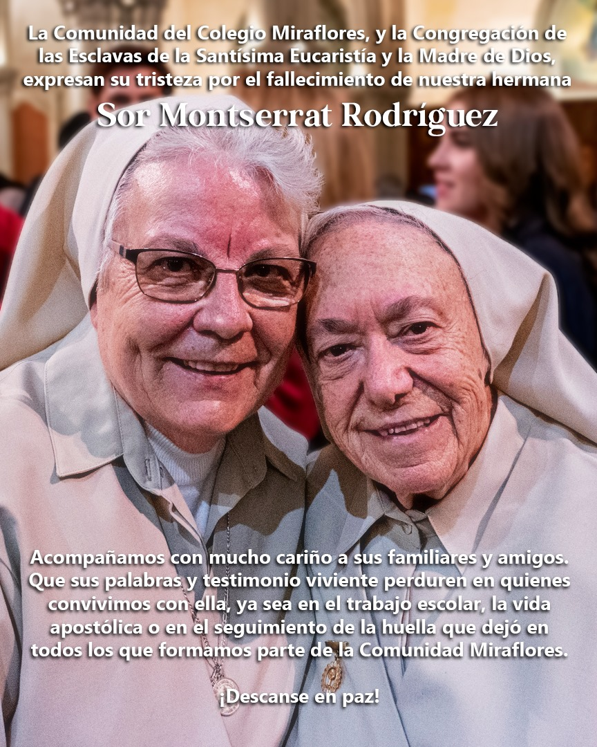Sor Monserrat Rodríguez Pérez, parte hacia el Cielo ⛅️